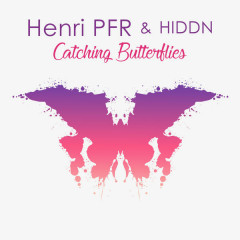 Catching Butterflies (Single) - Henri Pfr, HIDDN