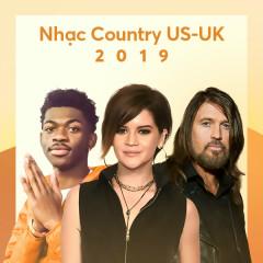 US-UK Nhạc Country Nổi Bật 2019 - Various Artist