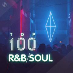 Top 100 Nhạc R&B Âu Mỹ Hay Nhất - Various Artists