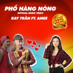 Phố Hàng Nóng (Single) - Kay Trần, AMEE