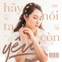 Hãy Nói Ta Còn Yêu (Single) - Bảo Trâm