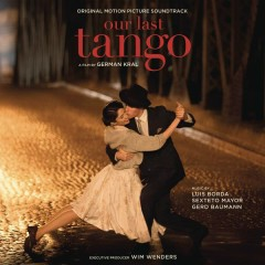 Our Last Tango (Original Motion Picture Soundtrack) - Various Artists