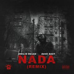 Nada (Remix) - Emilio Rojas, Dave East