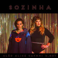 Sozinha (U.GOT Remix) - Alice Caymmi, CLEO, U.GOT