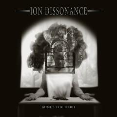 Minus The Herd - Ion Dissonance