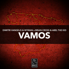 Vamos (Single) - Dimitri Vangelis & Wyman, Brian Cross, Abel the Kid