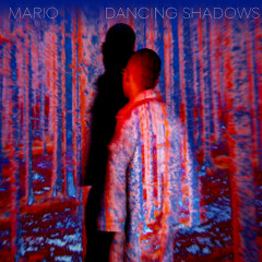 Dancing Shadows (Single) - Mario