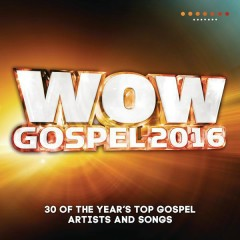 WOW Gospel 2016 - Various Artists