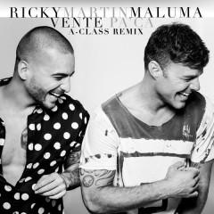 Vente Pa' Ca (A-Class Remix)