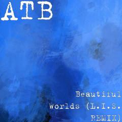 Beautiful Worlds (L.I.S. REMIX)