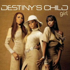 Girl - Destiny's Child