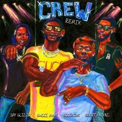 Crew REMIX - GoldLink,Gucci Mane,Brent Faiyaz,Shy Glizzy