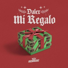 Mi Regalo (Single) - Dalex