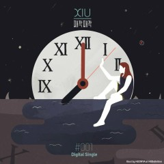 Tick Tick (Single) - Xiu