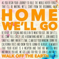Home We'll Go - Walk Off The Earth