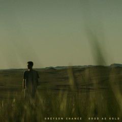 Good As Gold (Single) - Greyson Chance