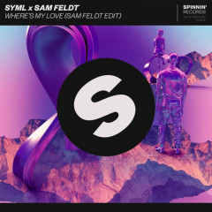 Where's My Love (Sam Feldt Edit)