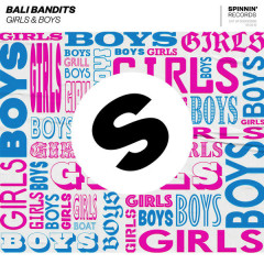 Girls & Boys (Single) - Bali Bandits