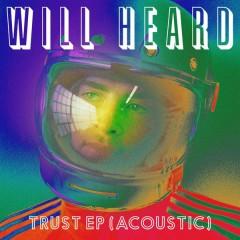 Trust EP (Acoustic) - Will Heard
