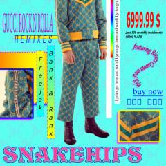 Gucci Rock N Rolla (Remixes) - Snakehips