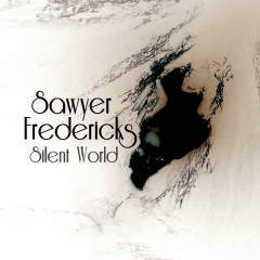 Silent World (Single) - Sawyer Fredericks