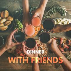 Bữa Tối Với Bạn Bè - Various Artists