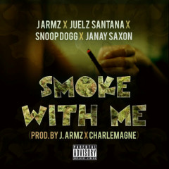 Smoke With Me (Single) - J Armz