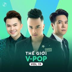 Thế Giới V-Pop Vol 19 - Cao Thái Sơn, Lê Hiếu, Nam Cường