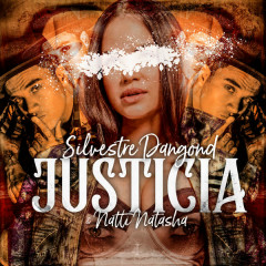 Justicia (Single) - Silvestre Dangond, Natti Natasha