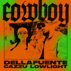 Cowboy - DELLAFUENTE, LOWLIGHT, Cazzu