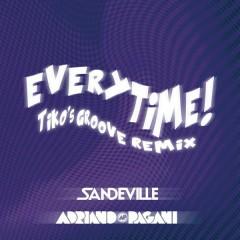 Everytime (Tiko's Groove Remix)