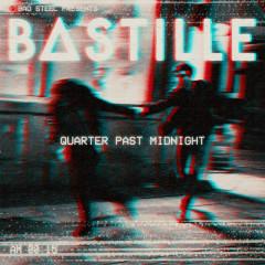 Quarter Past Midnight (Single) - Bastille
