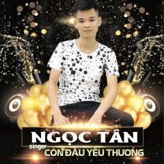 Còn Đâu Yêu Thương (Single) - Ngọc Tân