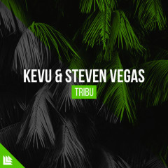 Tribu (Single) - Kevu, Steven Vegas