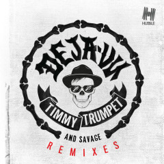 Deja-Vu (Remixes)