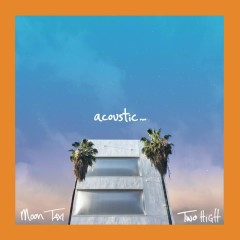 Two High (Acoustic) - Moon Taxi