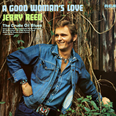 A Good Woman's Love - Jerry Reed