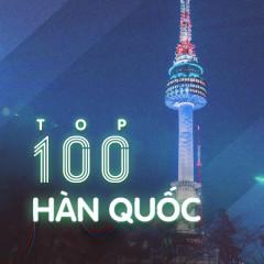 Top 100 Nhạc Hàn Quốc Hay Nhất