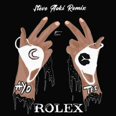 Rolex (Steve Aoki Remix) - Ayo & Teo