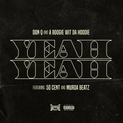 Yeah Yeah (Single) - Don Q, A Boogie Wit Da Hoodie