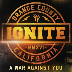 A War Against You - Ignite