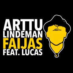 Faijas - Arttu Lindeman,Lucas