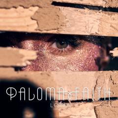 Loyal - Paloma Faith