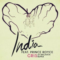 Gris (SP Music Bachata Remix) - India Martinez,Prince Royce