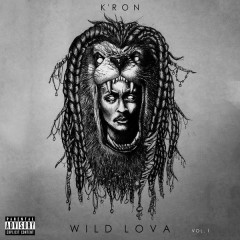 Wild Lova, Vol. 1 - K'ron