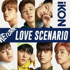 Love Scenario [Japanese] (Single) - iKON