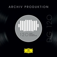 DG 120 – Archiv Produktion - Various Artists