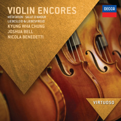 Violin Encores - Kyung Wha Chung,Joshua Bell,Nicola Benedetti