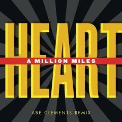 A Million Miles Remixes - Heart