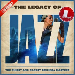 The Legacy of Jazz - Various Artists